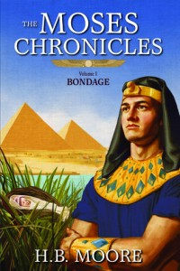 The Moses Chronicles Bondage