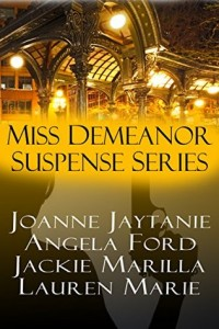 Miss Demeanor Suspense Series